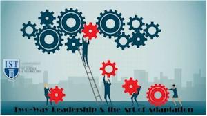Ανοικτή Ημερίδα Two-Way Leadership & the Art of Adaptation Αμφίδρομη Ηγεσία & η Τέχνη της Προσαρμογής