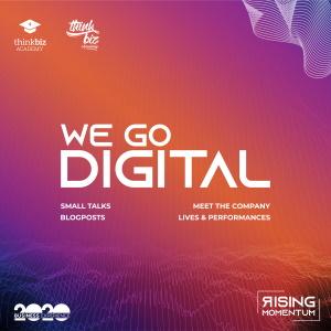 We go Digital - ThinkBiz Academy 2020: Covid-19 edition